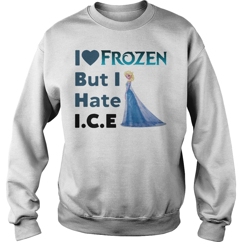 Ella I Love Frozen But I Hate Ice Sweater