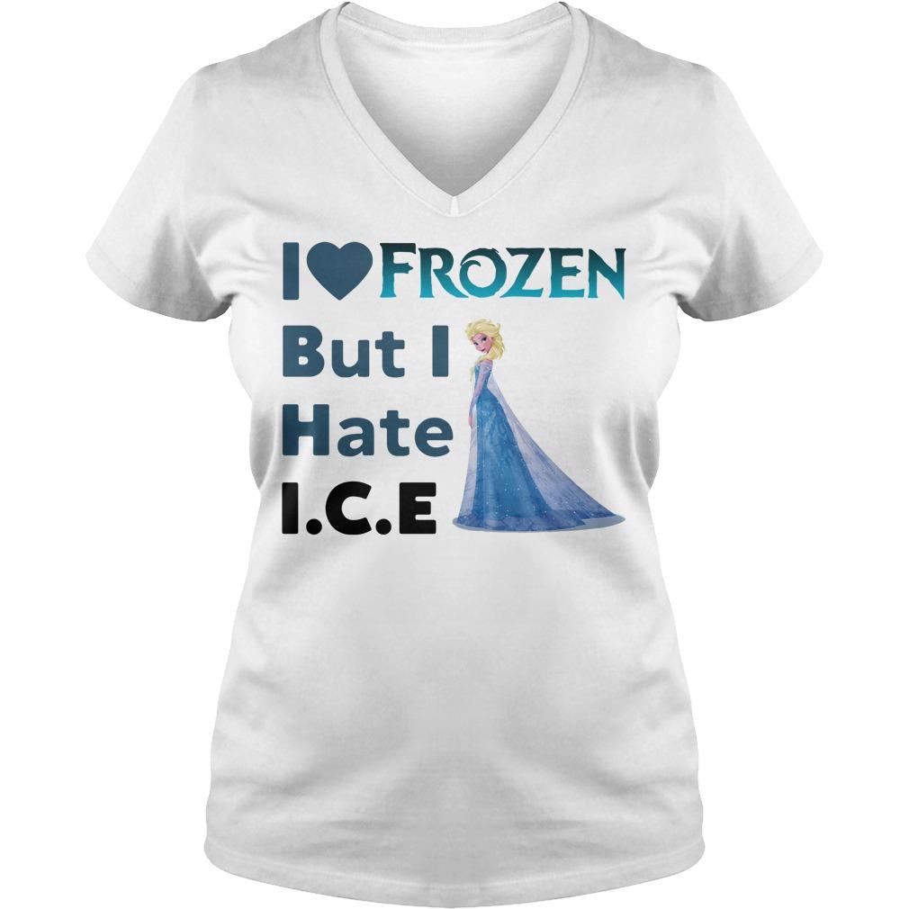Ella I Love Frozen But I Hate Ice V-neck t-shirt
