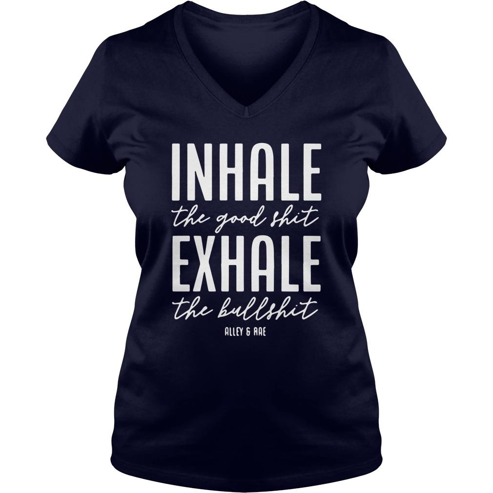Inhale The Good Shirt, Exhale The Bull Shirt V-neck T-shirt