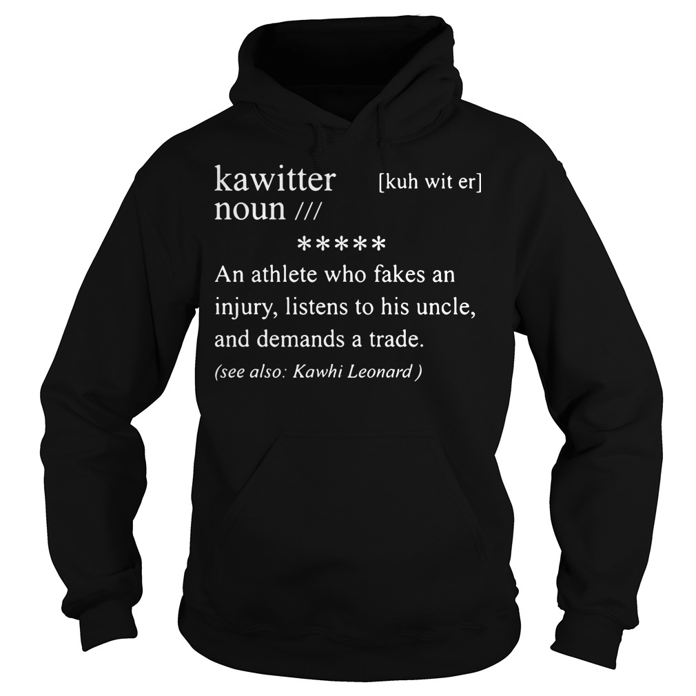 Kawitter Definition Meaning Noun An Athlete Who Fakes An Injury Hoodie