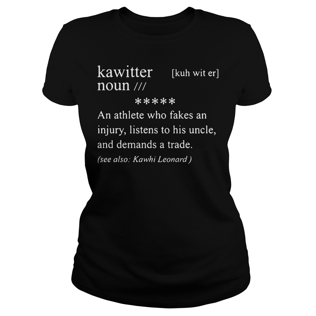 Kawitter Definition Meaning Noun An Athlete Who Fakes An Injury Ladies Tee
