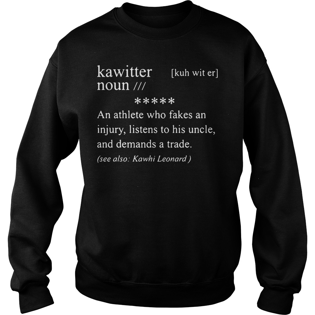 Kawitter Definition Meaning Noun An Athlete Who Fakes An Injury Sweater