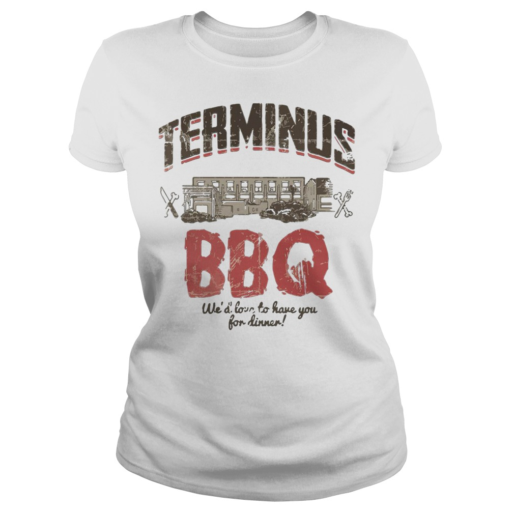 Terminus Bbq We'd Love To Have You For Dinner Ladies Tee