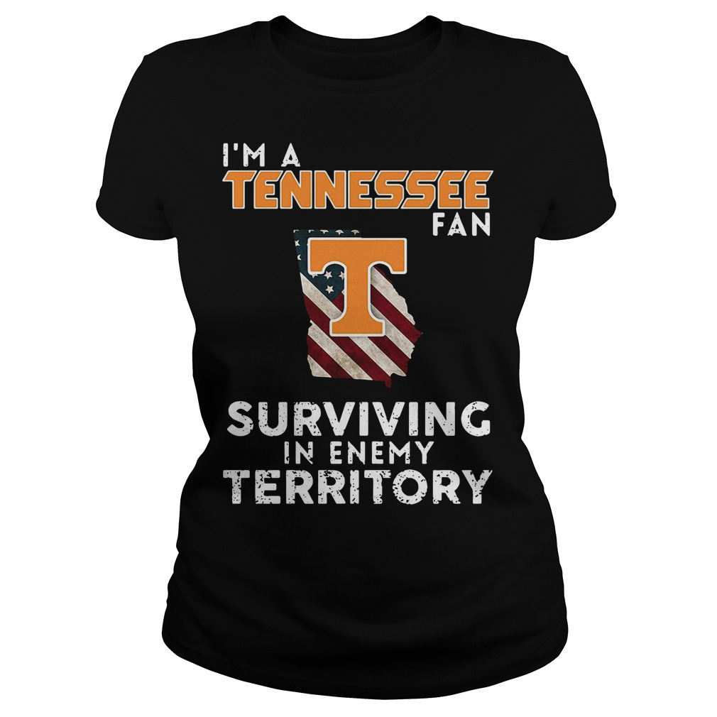 I'm A Tennessee Georgia Fan Surviving In Enemy Territory Ladies Tee