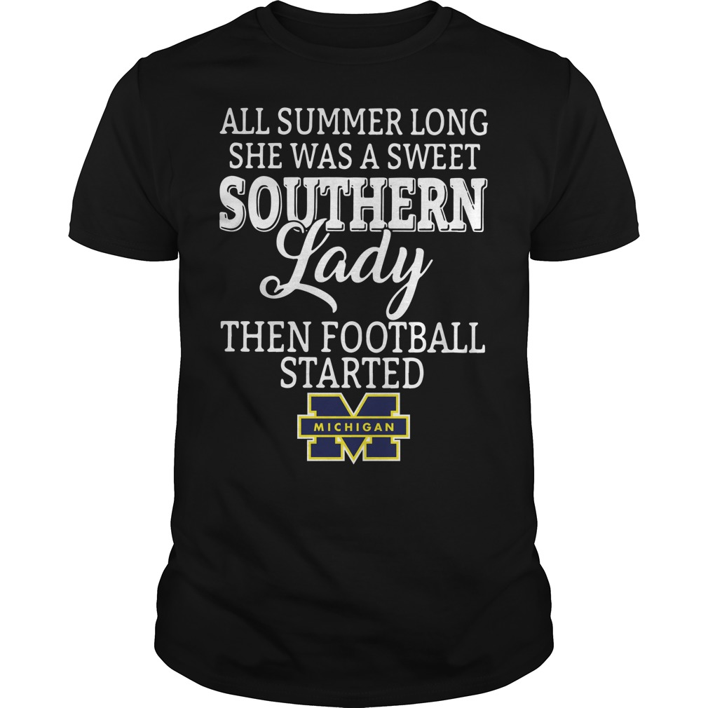 Michigan Wolverines All Summer Long She Was A Sweet Southern Shirt