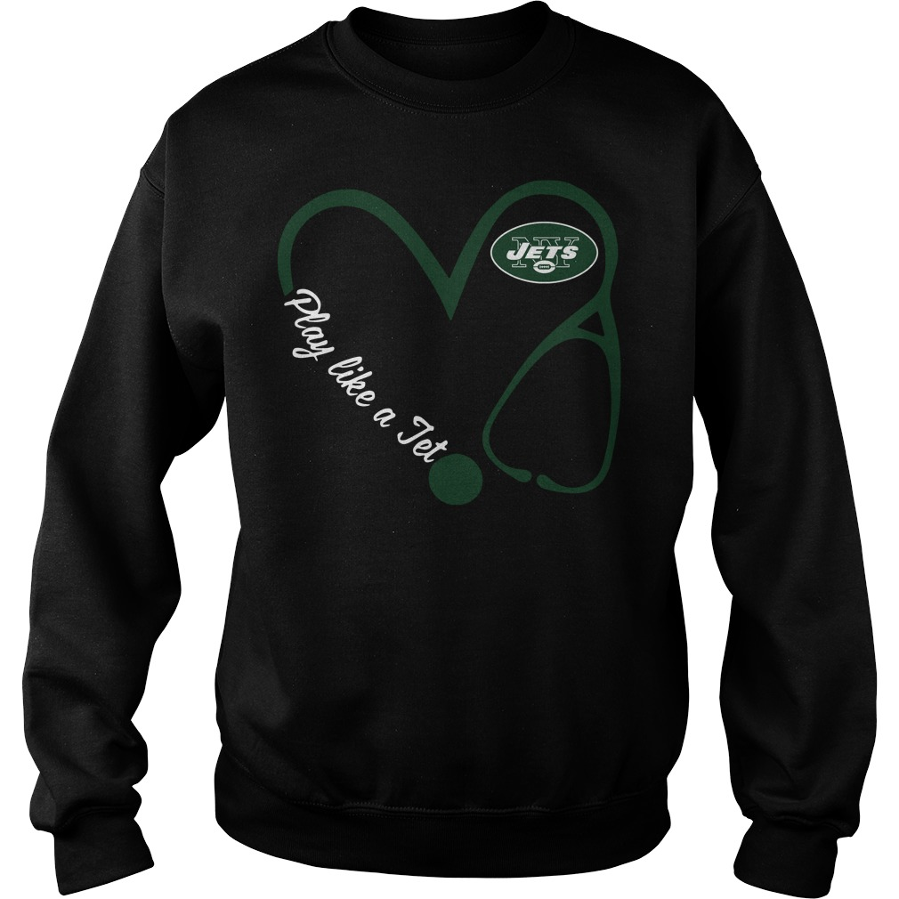 New York Jets Love Nurse Play Like A Jet Sweater