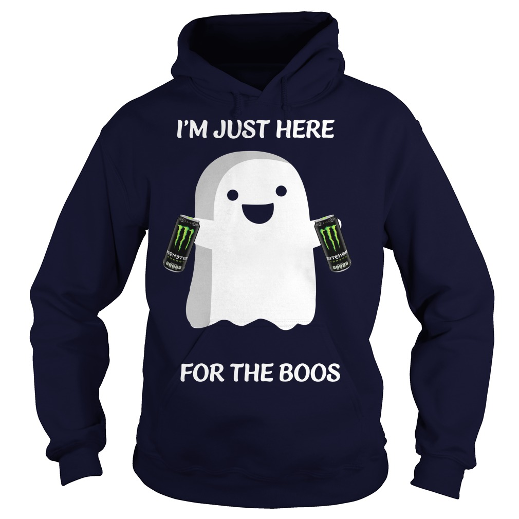 Monster I'm Just Here For The Boos Hoodie