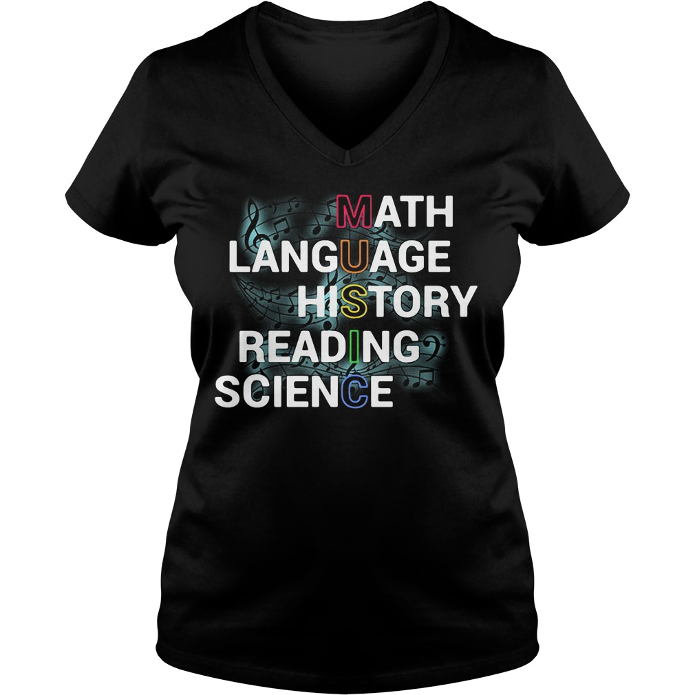 Music Teacher Math Language History Reading Science V-neck T-shirt