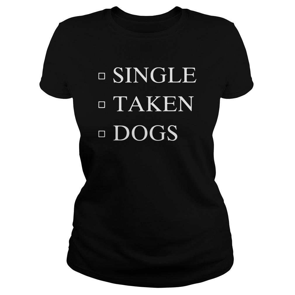 Single Taken Dogs Ladies Tee