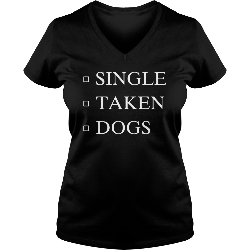 Single Taken Dogs V-neck T-shirt