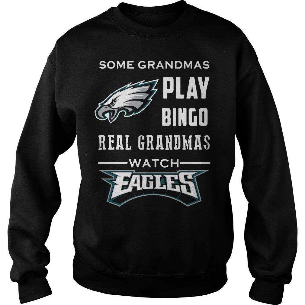 Some Grandmas Play Bingo Real Grandmas Watch Eagles Sweater
