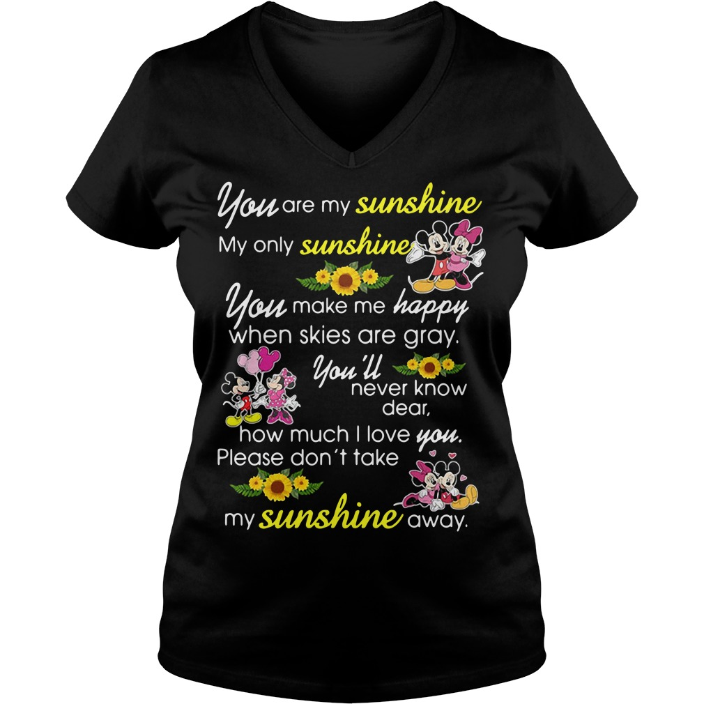 Mickey Mouse You Are My Sunshine My Only Sunshine V-neck T-shirt