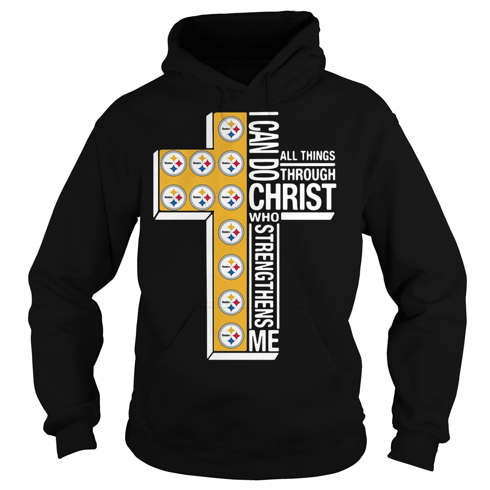 Pittsburgh Steelers I Can Do All Things Through Christ Who Strengthens Me Hoodie
