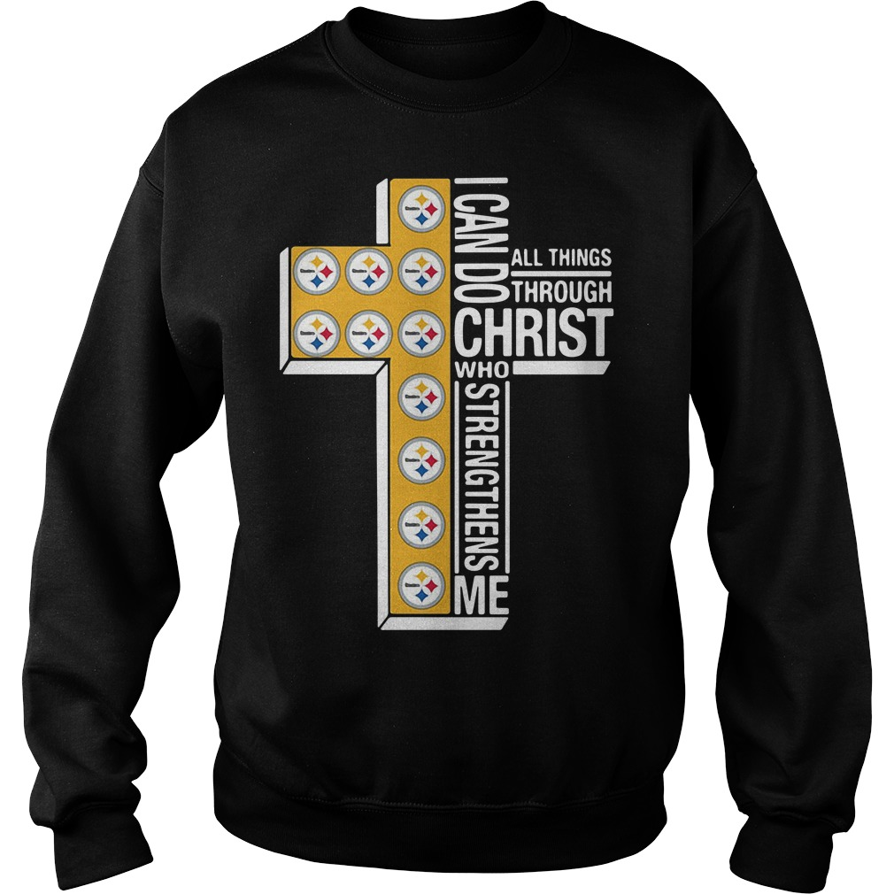 Pittsburgh Steelers I Can Do All Things Through Christ Who Strengthens Me Sweater