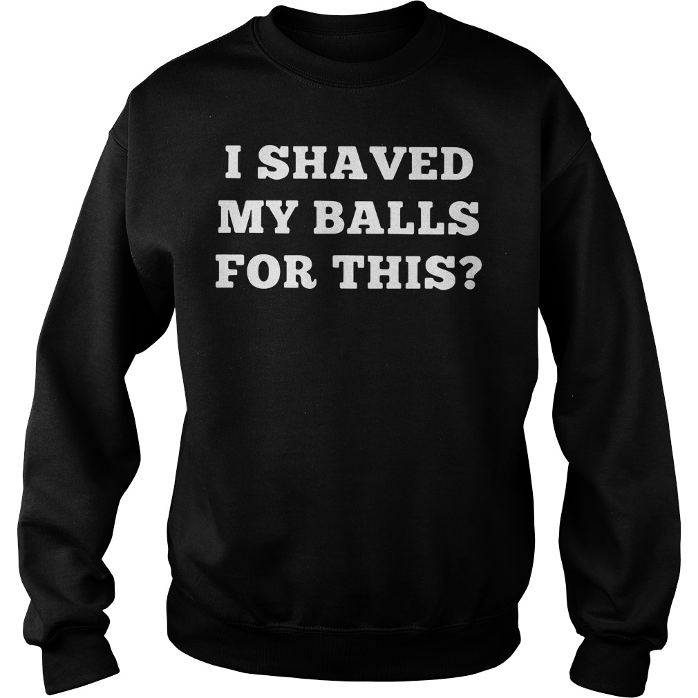 I Shaved My Balls For This Sweater