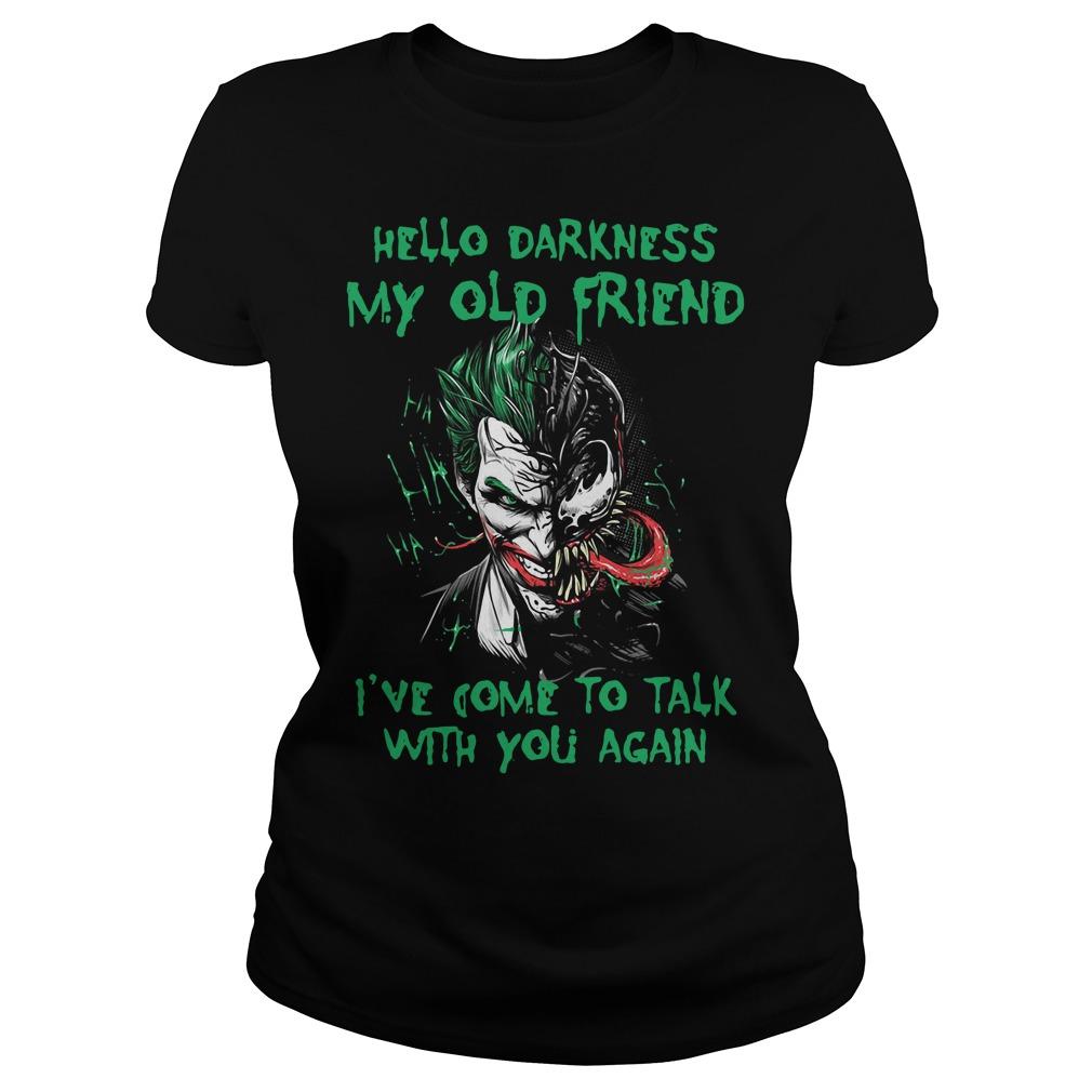 Venom Joker Hello Darkness My Old Friend I've Come To Talk Ladies Tee