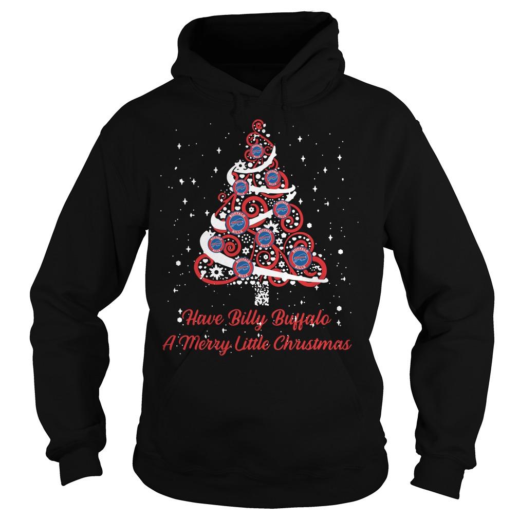Buffalo Bills Have Billy Buffalo A Merry Little Christmas Tree Hoodie