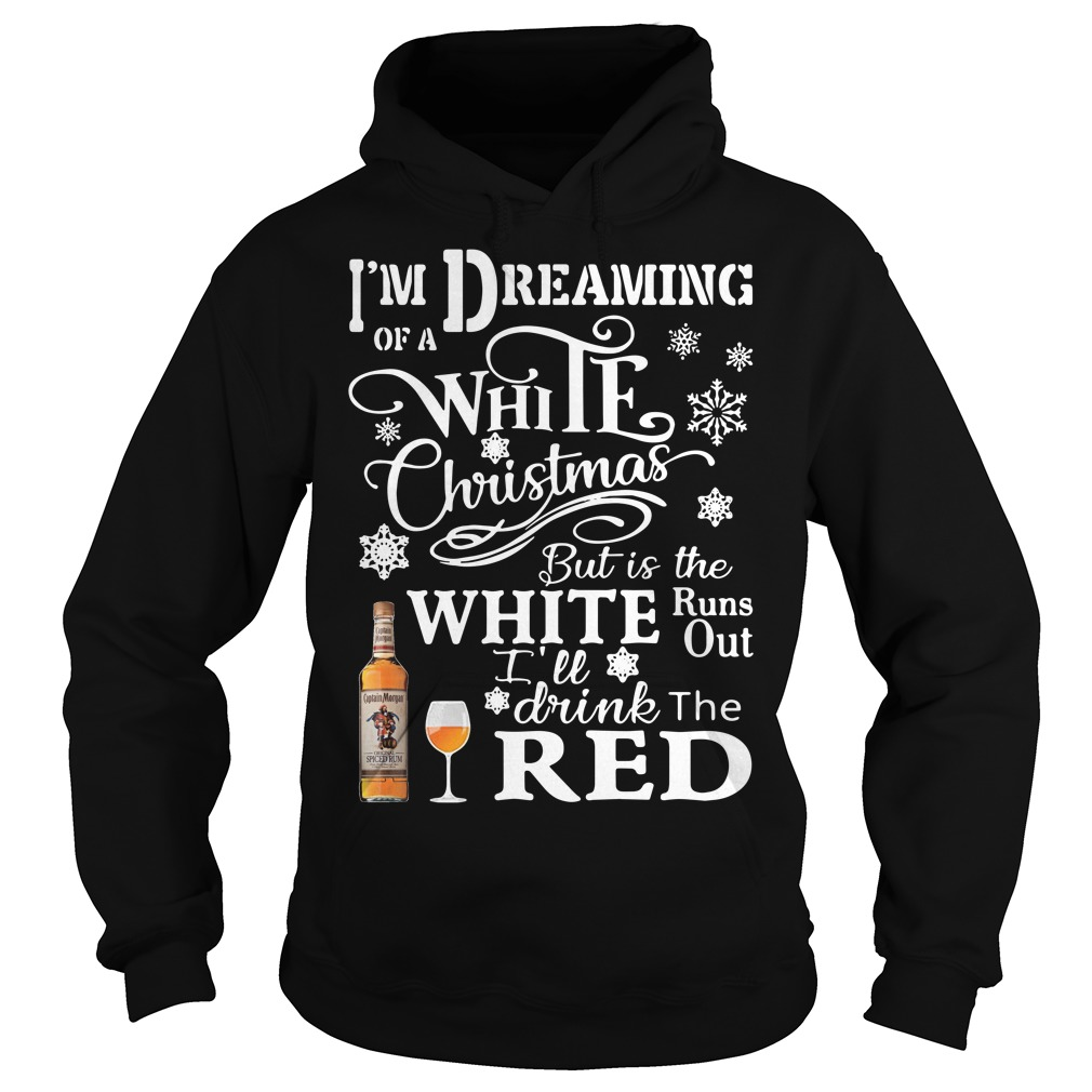 Captain Morgan I'm Dreaming Of A White Christmas But Is The White Hoodie
