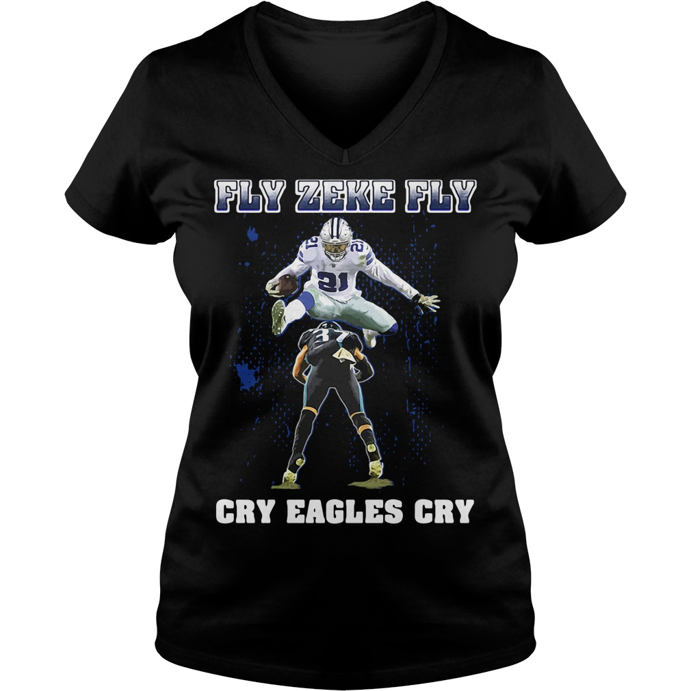 Dallas Cowboys Fly Zeke Fly Philadelphia Eagles Cry Eagles Cry V-neck T-shirt