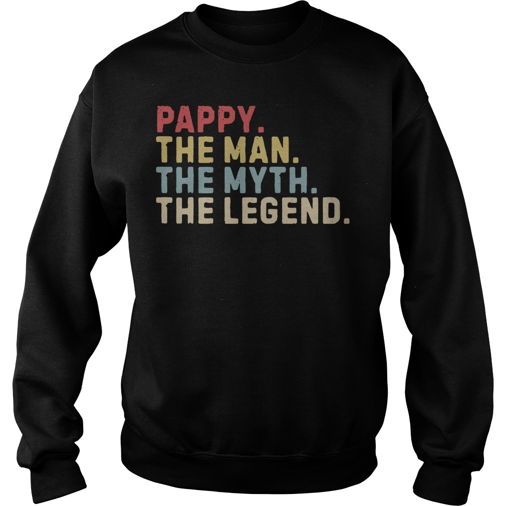 Pappy The Man The Myth The Legend Sweater