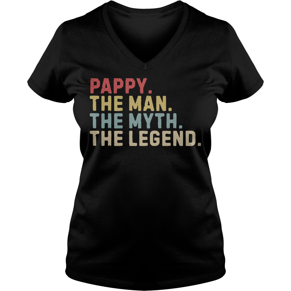 Pappy The Man The Myth The Legend V-neck T-shirt