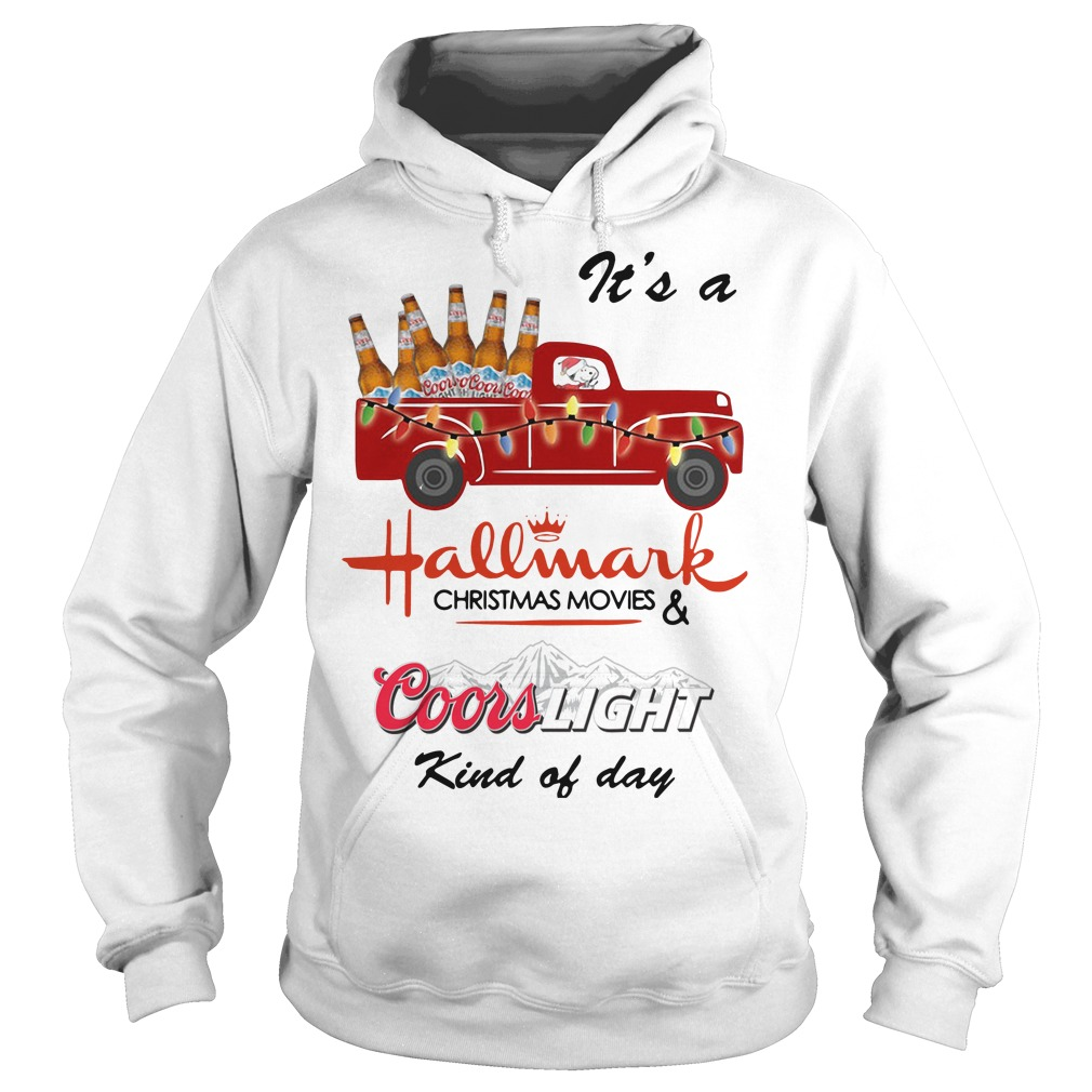 Snoopy It's A Hallmark Christmas Movies Coors Light Kind Of Day Hoodie
