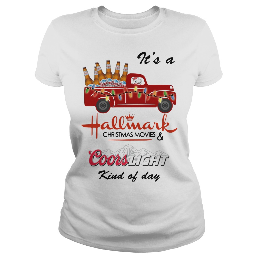 Snoopy It's A Hallmark Christmas Movies Coors Light Kind Of Day Ladies Tee