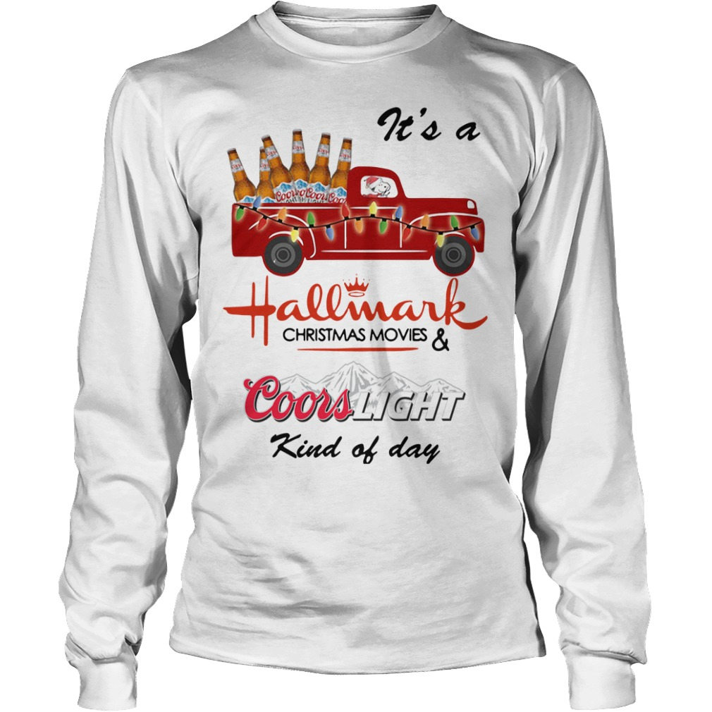 Snoopy It's A Hallmark Christmas Movies Coors Light Kind Of Day Longsleeve Tee
