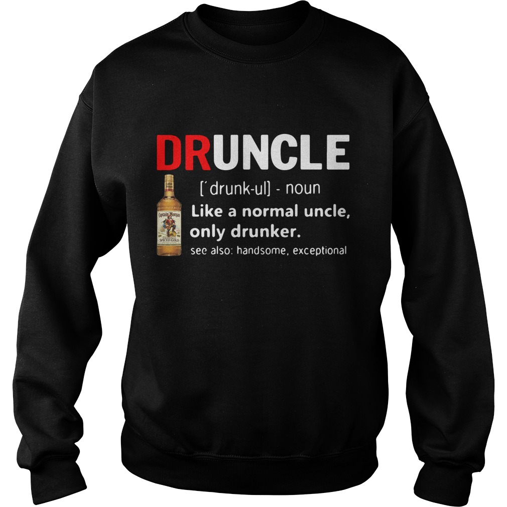 Druncle Captain Morgan Definition Meaning Like Normal Uncle Drunker Sweater