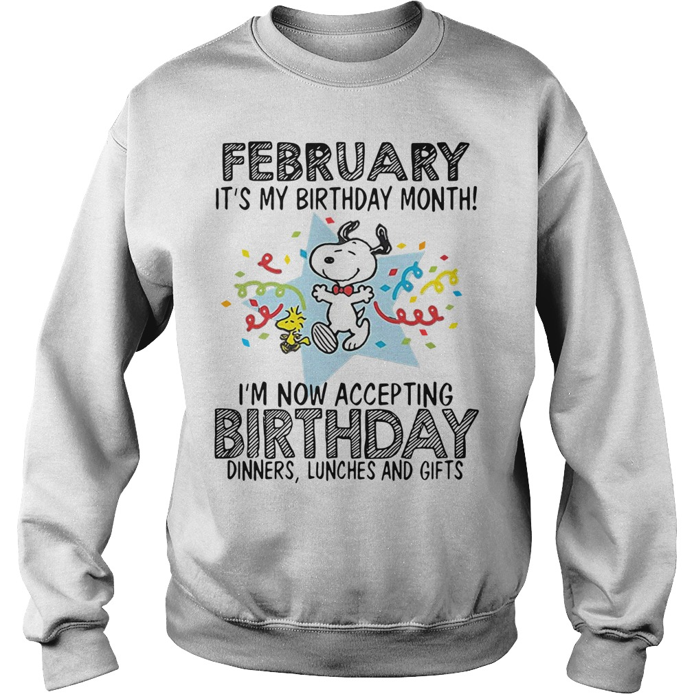 Snoopy February It's My Birthday Month I'm Now Accepting Birthday Sweater