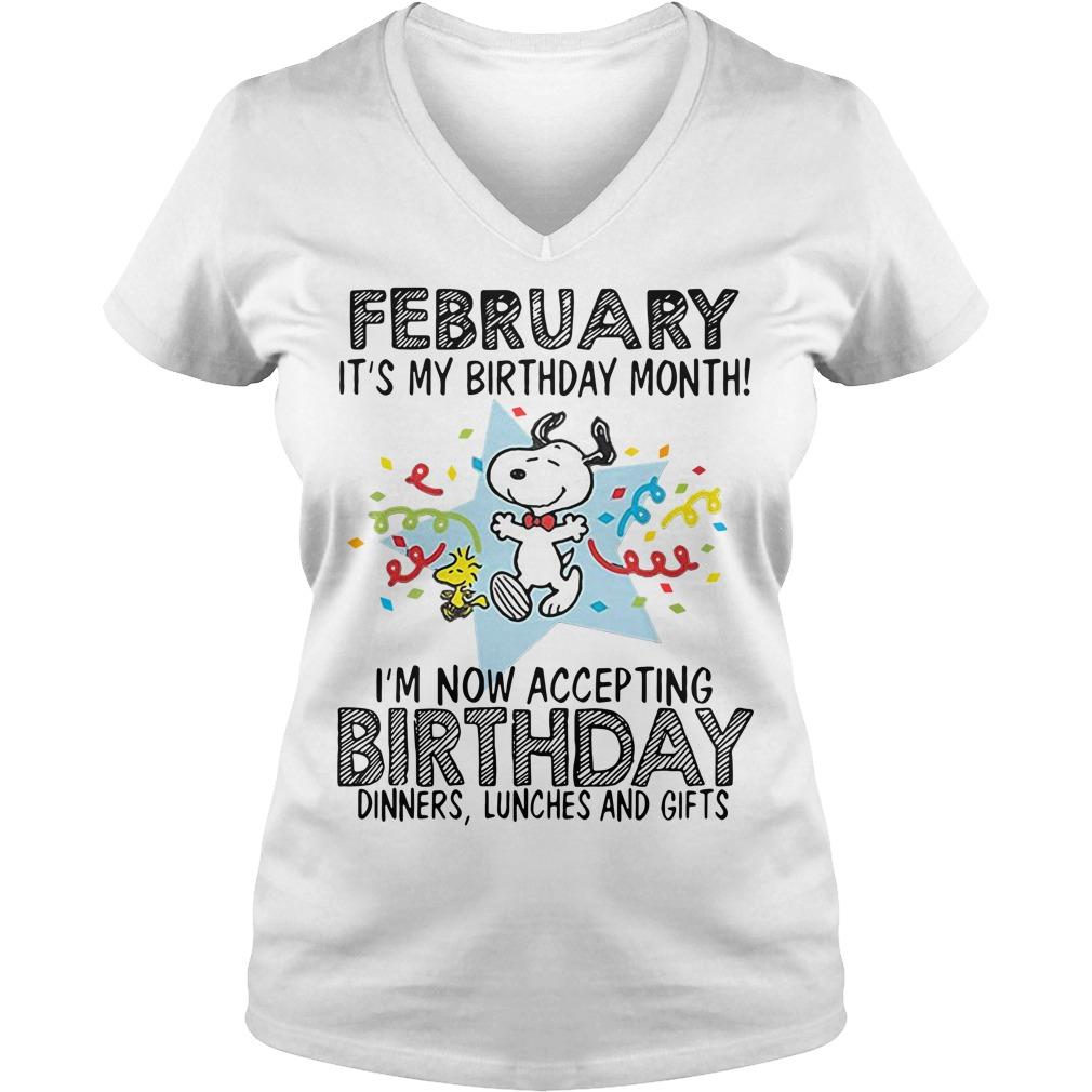 Snoopy February It's My Birthday Month I'm Now Accepting Birthday V-neck T-shirt