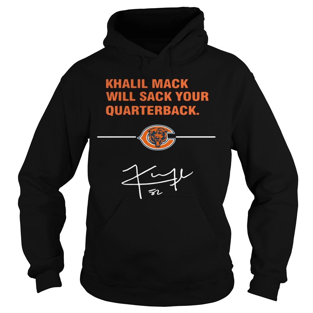 Khalil Mack Will Sack Your Quarterback Chicago Bears Hoodie