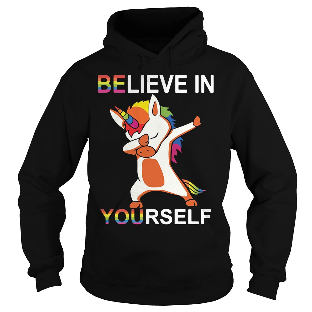 Lgbt Unicorn Dabbing Believe In Yourself Hoodie