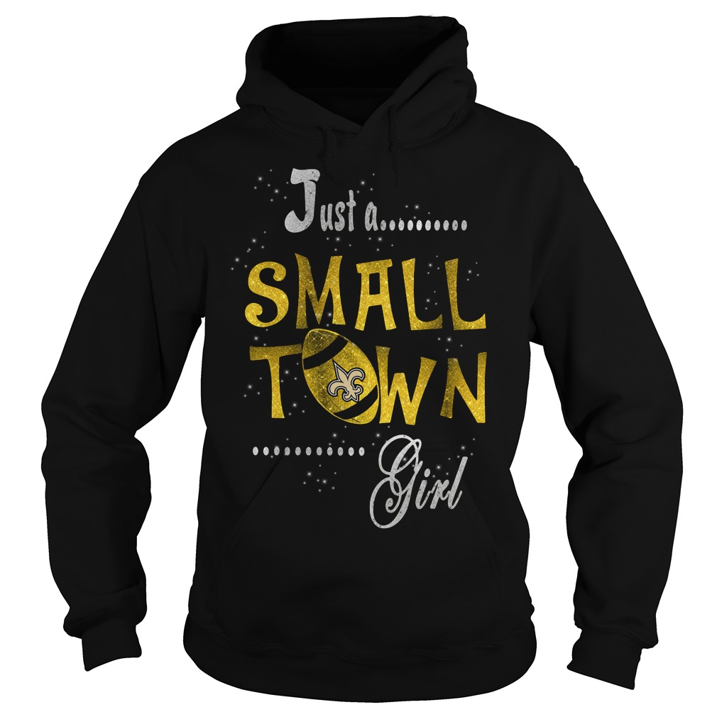 New Orleans Saints Just A Small Town Girl Hoodie