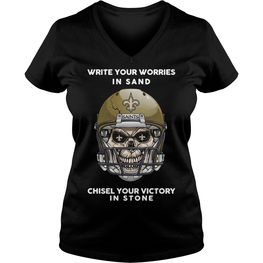 New Orleans Saints Write Worries Sand Chisel Victory Stone V Neck T Shirt