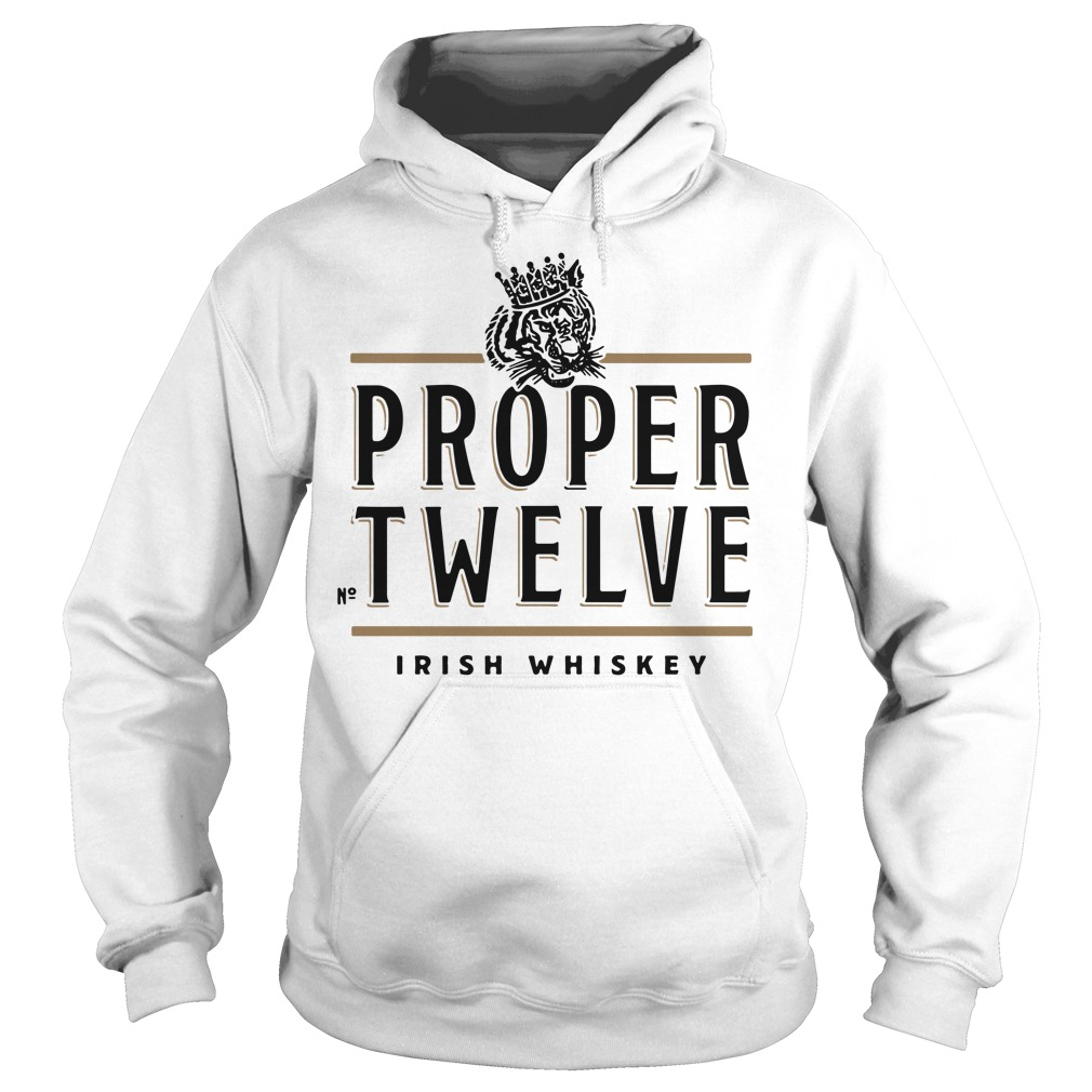 Proper Twelve Irish Whiskey Hoodie
