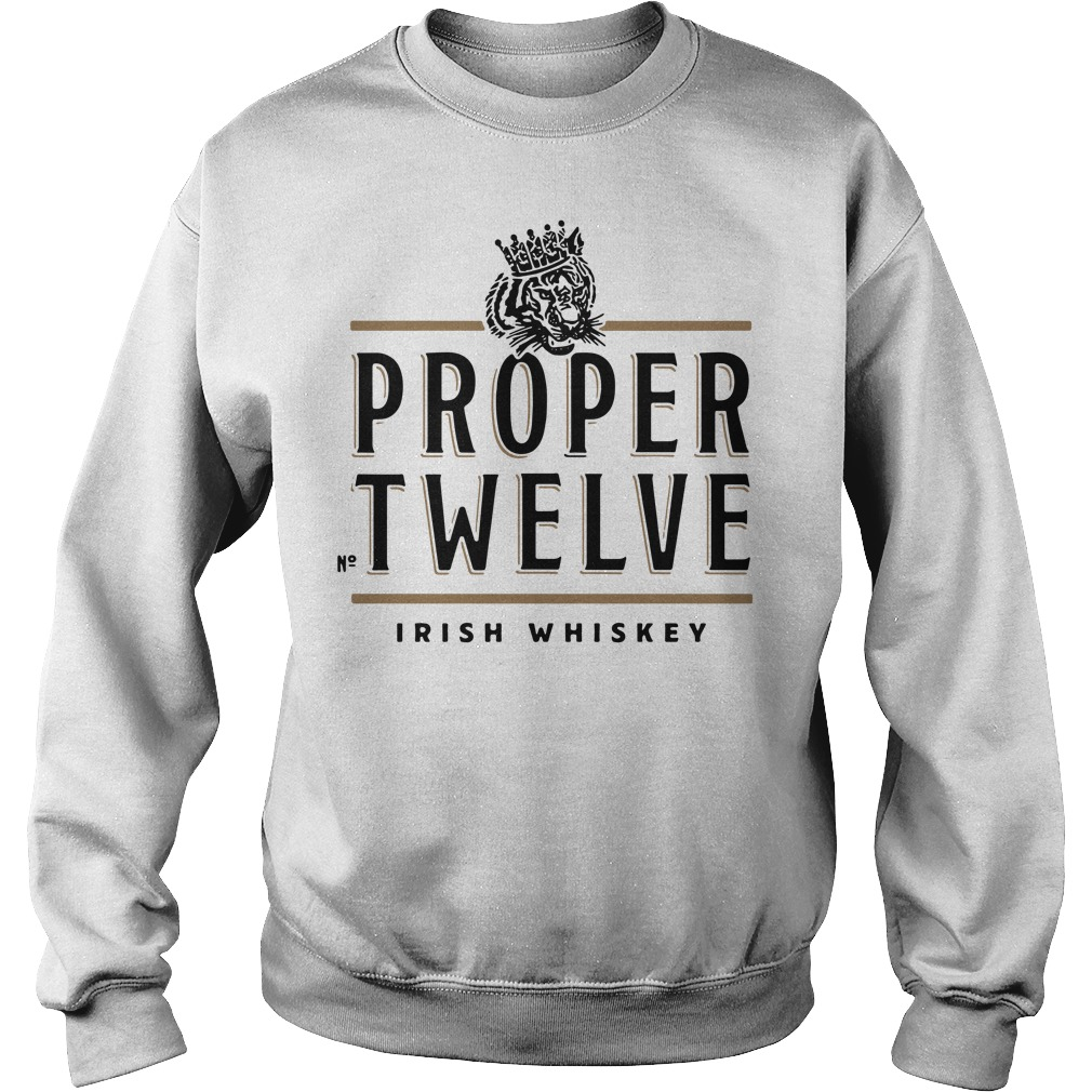 Proper Twelve Irish Whiskey Sweater
