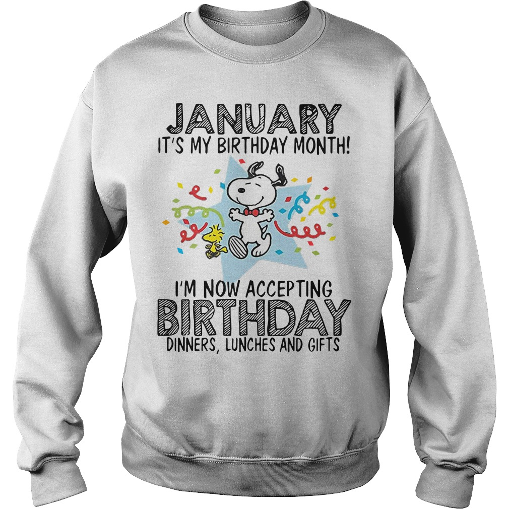 Snoopy January It's My Birthday Month I'm Now Accepting Sweater