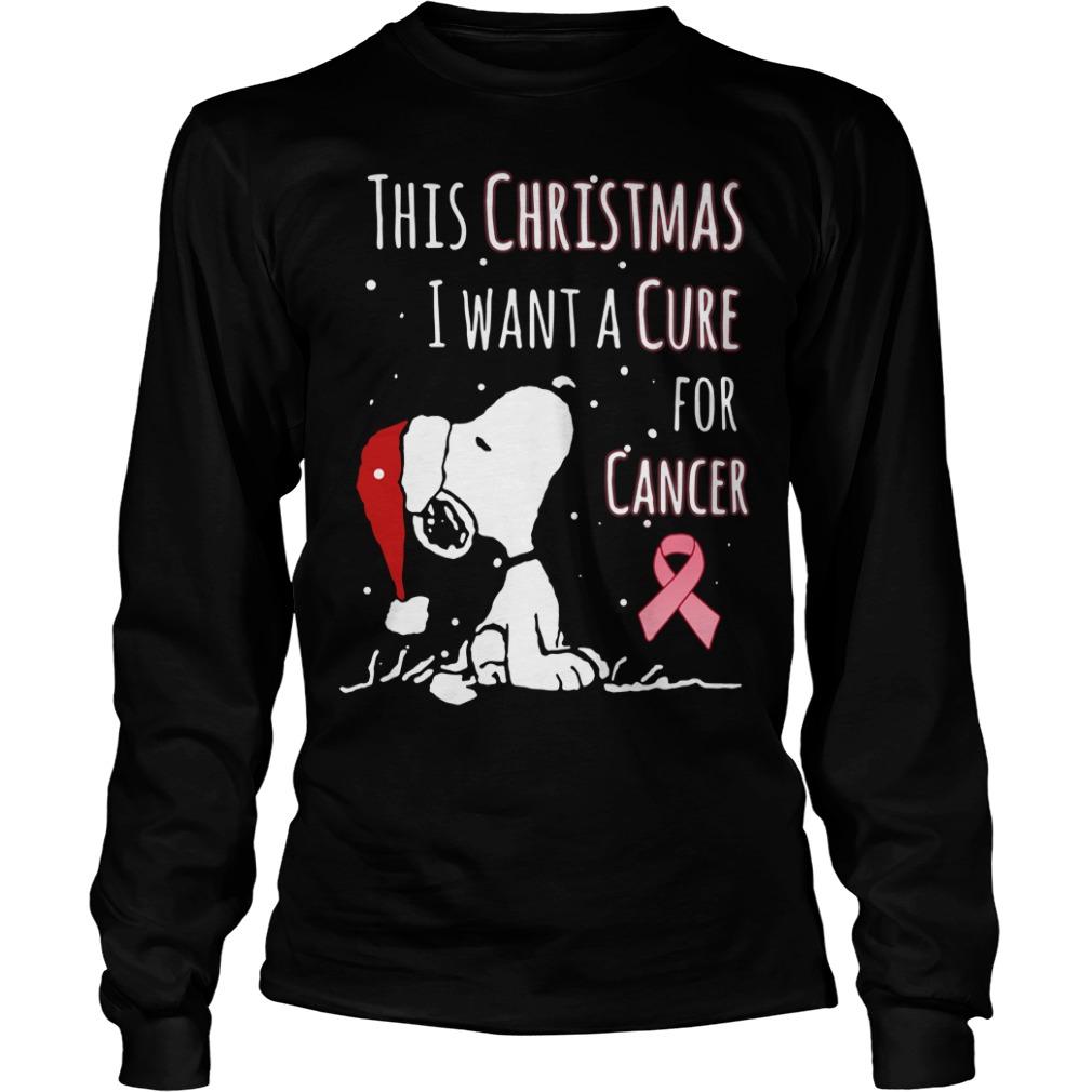 Snoopy Santa This Christmas I Want A Cure For Cancer Longsleeve tee