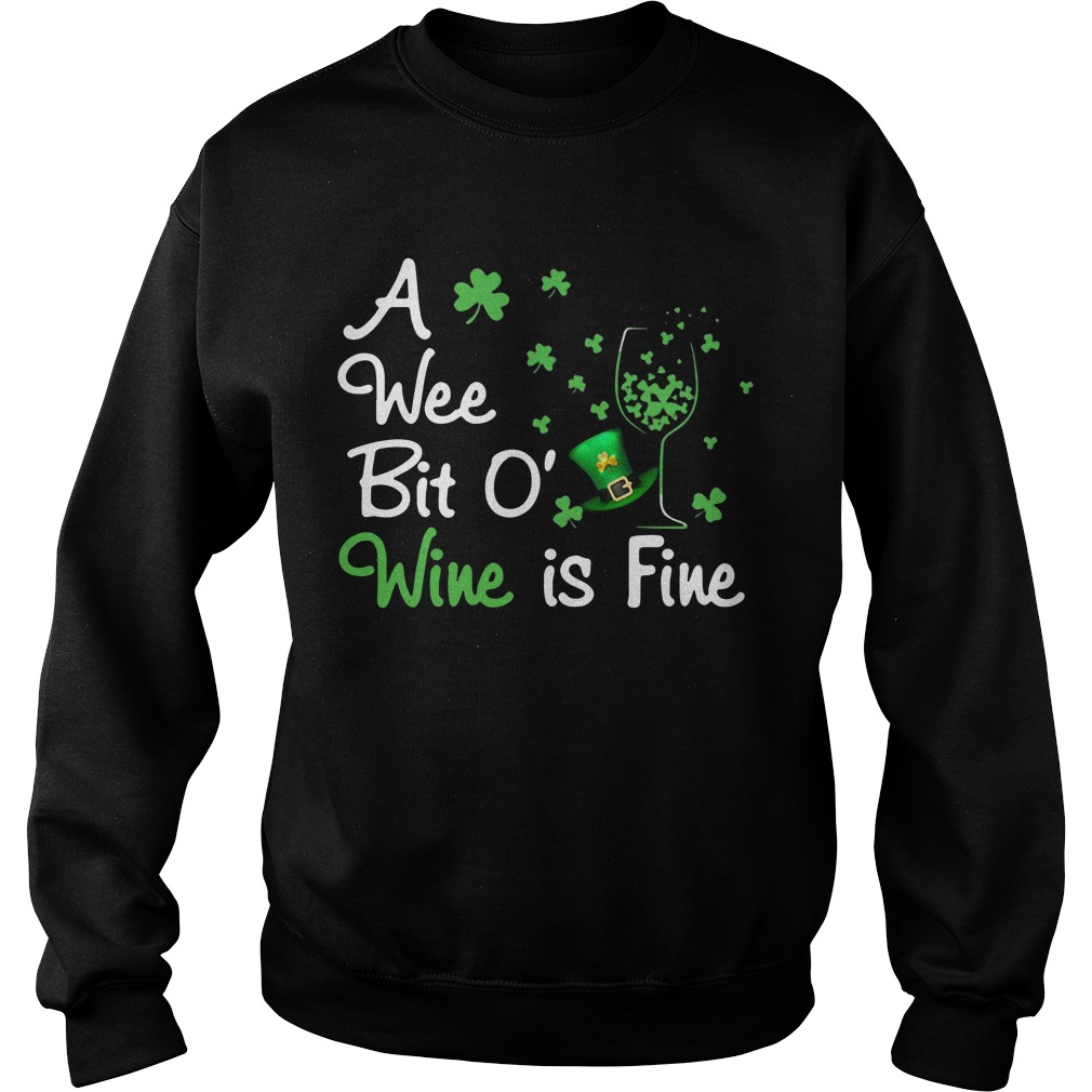 Irish A Wee Bit O' Wine Is Fine Sweater