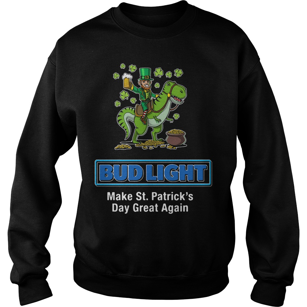 Bud Light Make St. Patrick's Day Great Again Sweater