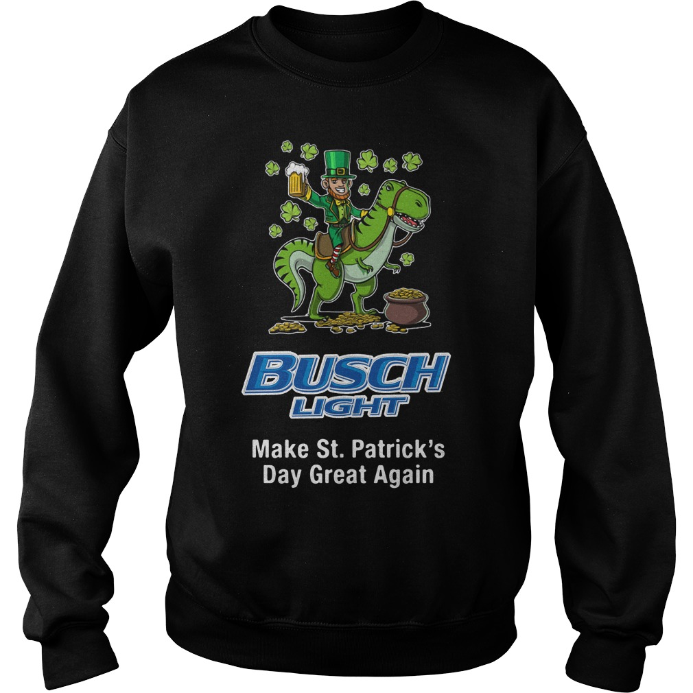 Busch Light Make St. Patrick's Day Great Again Sweater