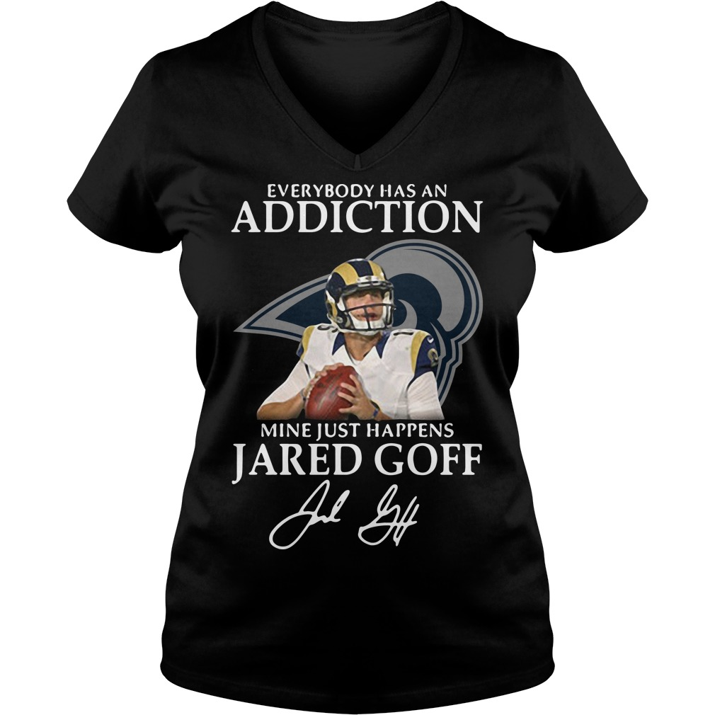 Everybody Has An Addiction Mine Just Happens Jared Goff V-neck T-shirt
