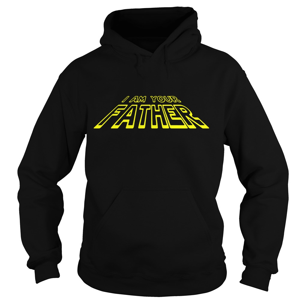 I Am Your Father Star Wars Hoodie