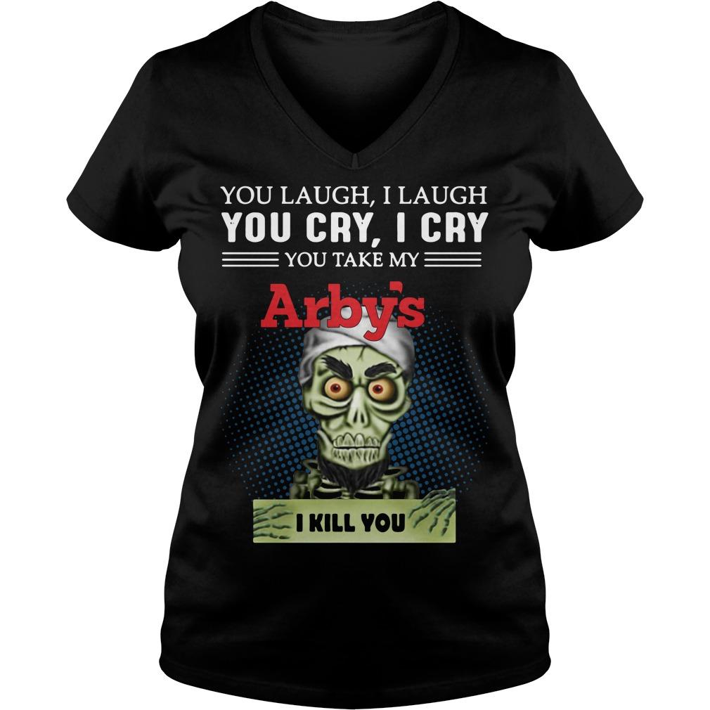 Jeff Dunham Puppet You Laugh I Laugh You Cry I Cry Arbys V-neck T-shirt