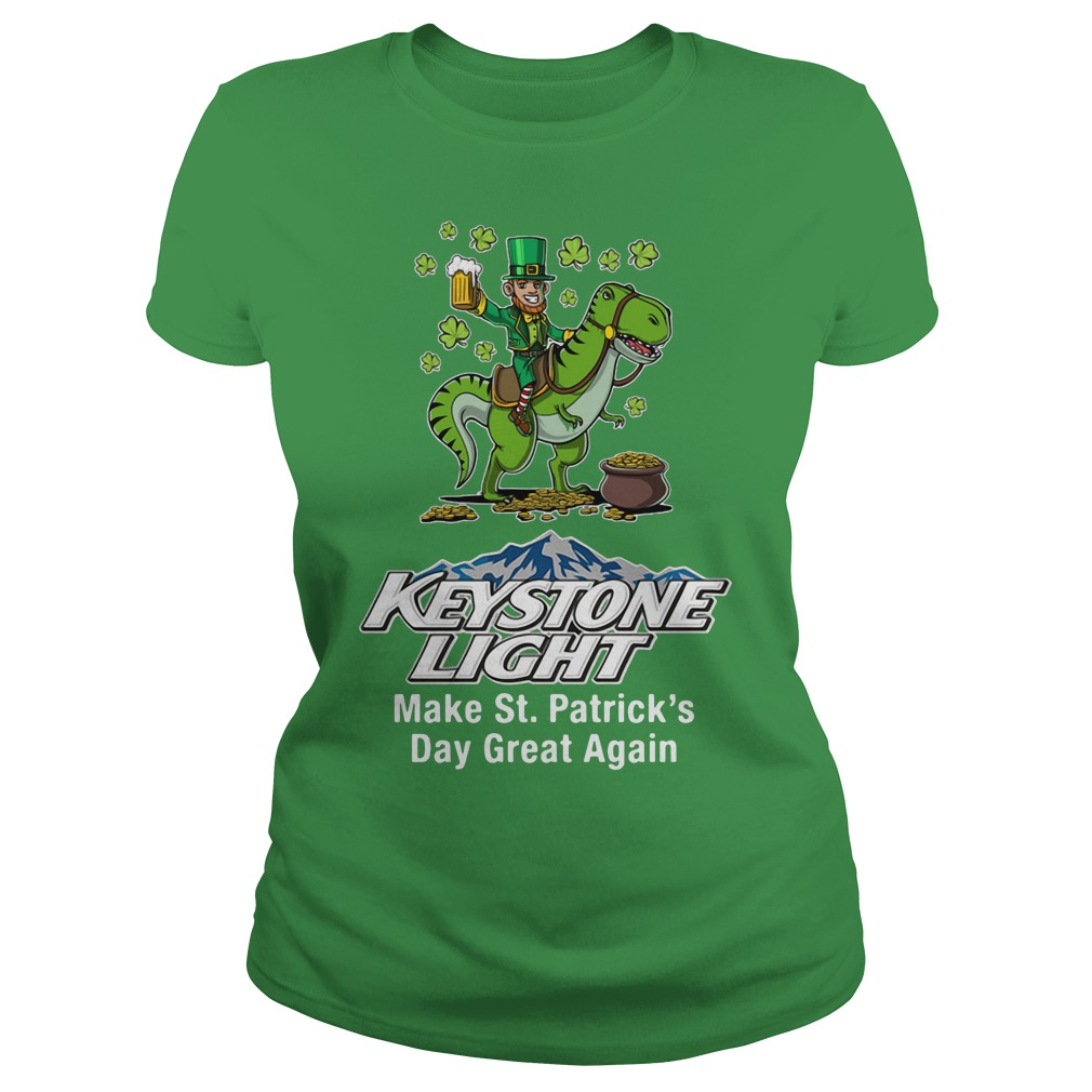 Keystone Light Make St. Patrick's Day Great Again Ladies Tee