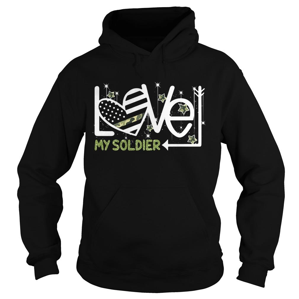 Love My Soldier Hoodie