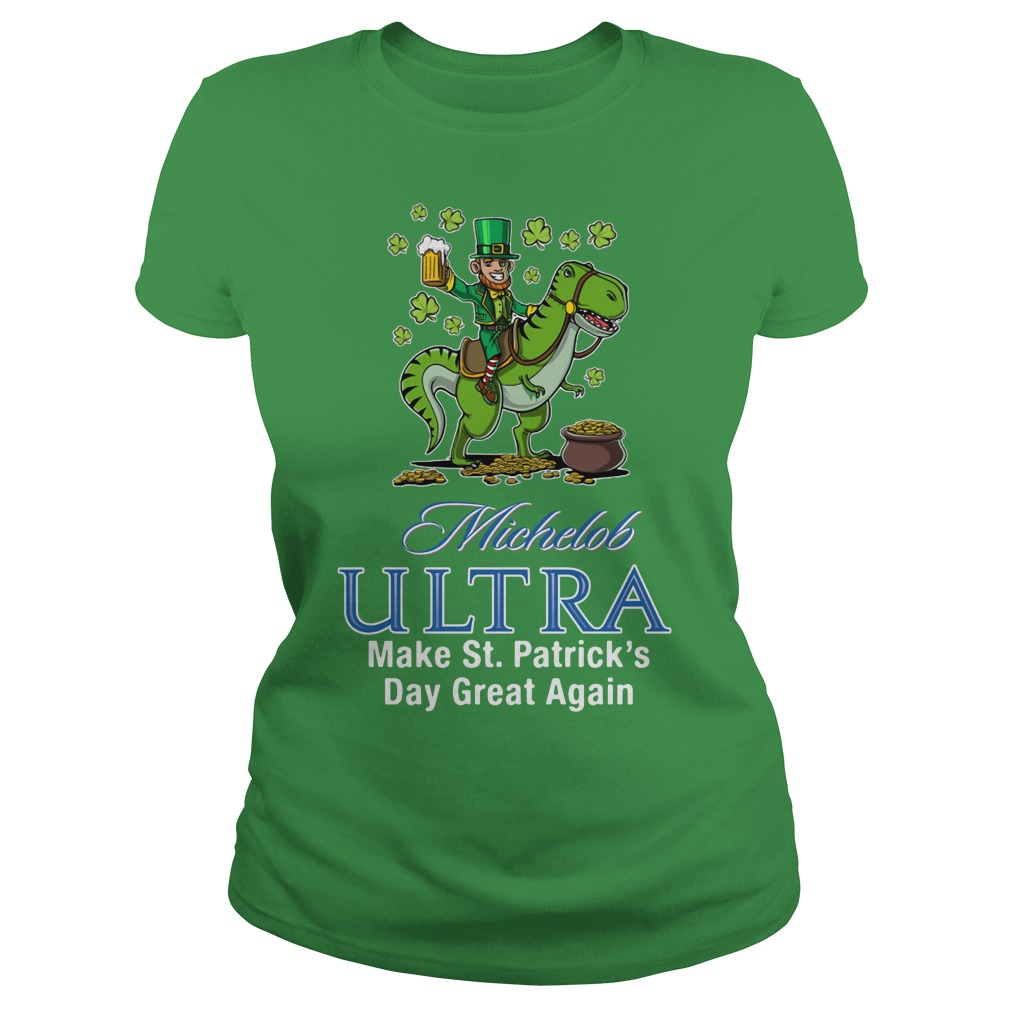 Michelob Ultra Make St. Patrick's Day Great Again Ladies Tee