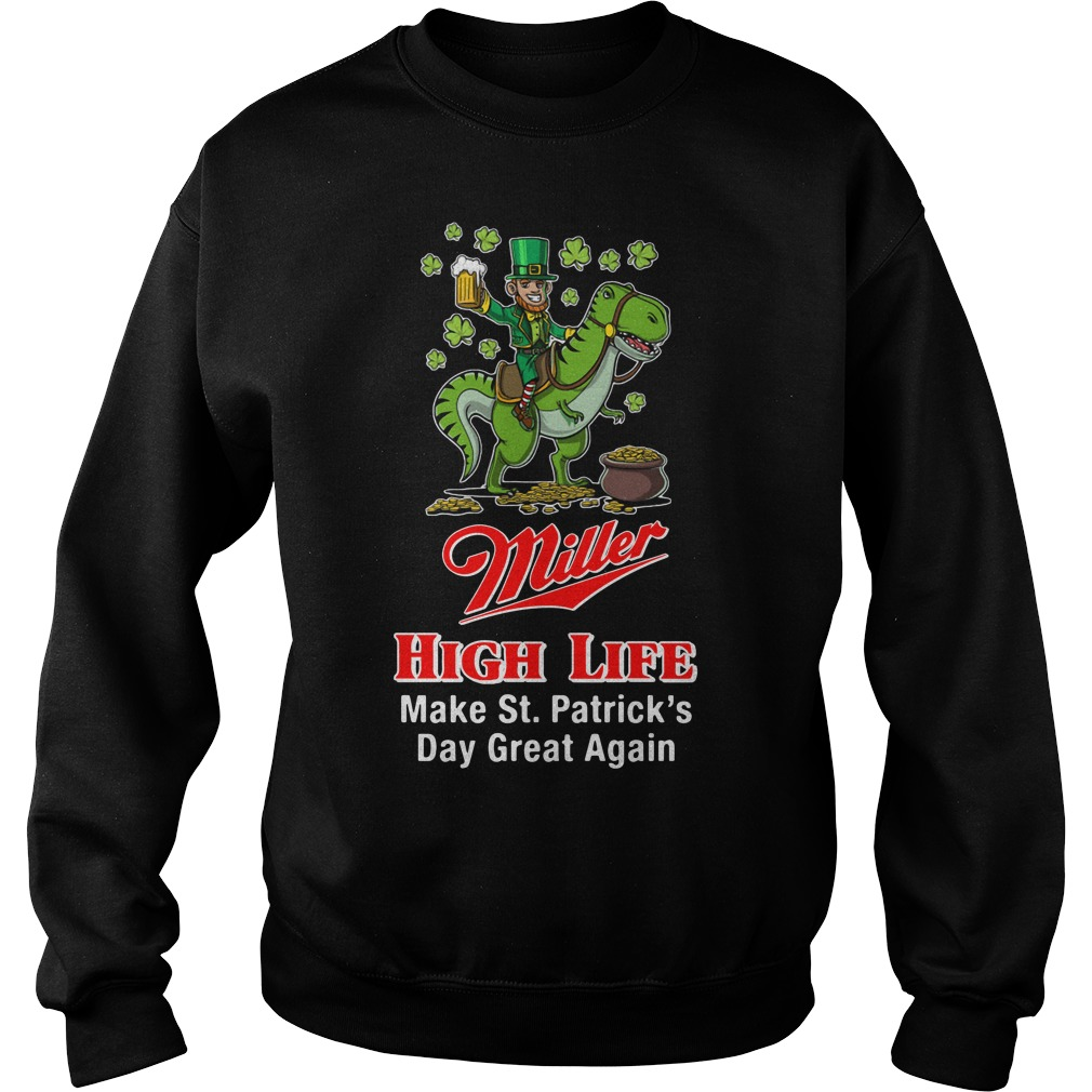 Miller High Life Make St. Patrick's Day Great Again Sweater