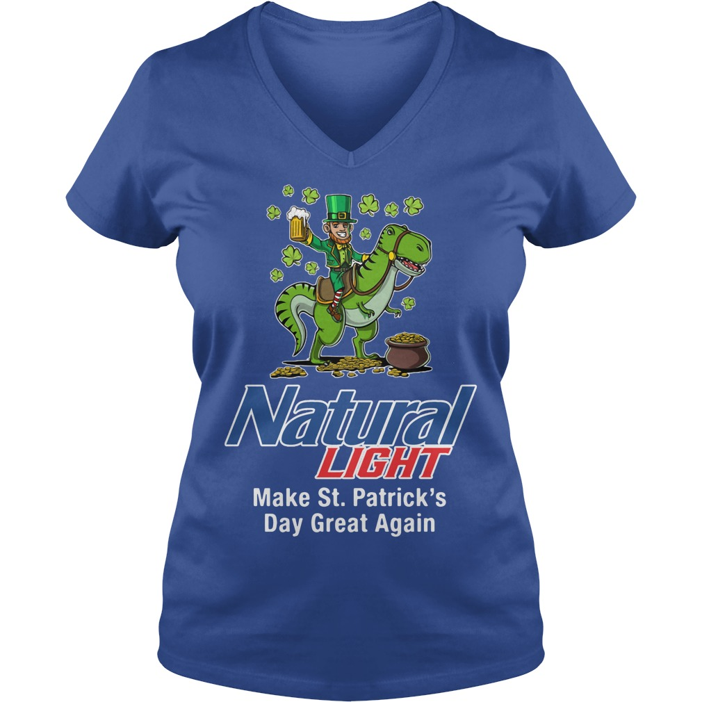Natural Light Make St. Patrick's Day Great Again V-neck T-shirt